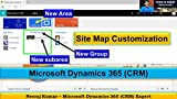 Microsoft Dynamics 365 (CRM) - Site Map Customization (English Edition)