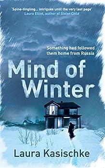 Mind of Winter by [Kasischke, Laura]
