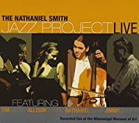 Nathaniel Smith Jazz Project/Live