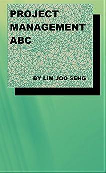 Project Management ABC by [Seng, Lim Joo]