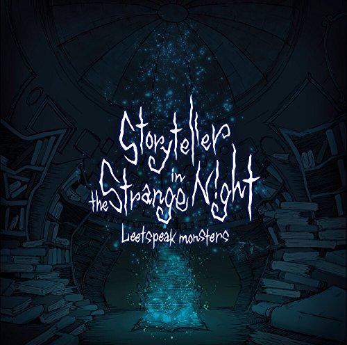 Storyteller in the Strange Night【通常盤】