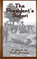The President's Safari