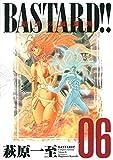 BASTARD!!―暗黒の破壊神 完全版 (Vol.6)