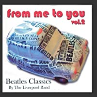 Beatles Classics - From Me To You Vol. 2