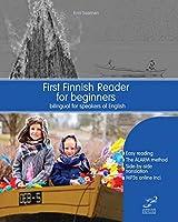 First Finnish Reader for Beginners (Graded Finnish Readers)