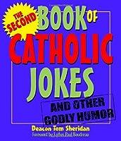 The Second Book of Catholic Jokes