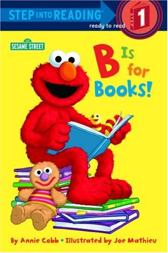 B is for Books! (Sesame Street) (Step into Reading)の詳細を見る