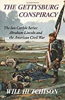 The Gettysburg Conspiracy