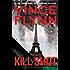 Kill Shot: An American Assassin Thriller (The Mitch Rapp Prequel Series)