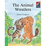 The Animal Wrestlers ELT Edition. (Cambridge Storybooks Level 3)