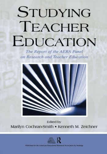 Studying Teacher Education: The Report of the AERA...