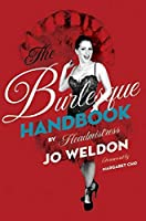 The Burlesque Handbook by Jo Weldon(2010-06-01)