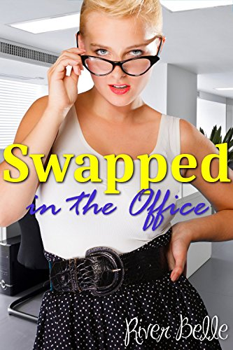 Swapped In The Office (English Edition)