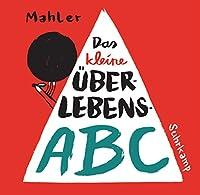 Das kleine Ueberlebens-ABC