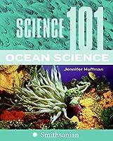 Science 101: Ocean Science