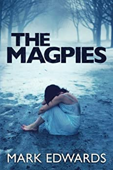 The Magpies by [Edwards, Mark]