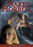 Naked Horror: Art House Edition DVD by Angela Tropea