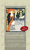 Revue meines Lebens: Erinnerungen an einen Berliner Unterhaltungskomponisten um 1900