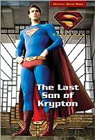 Superman Returns The Last Son of Krypton (Superman Returns, Superman Chapter Book)