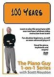 Piano Guy 1-on-1 Series: 100 Years by Scott Houston