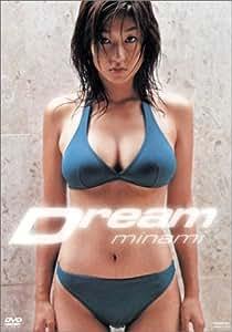 minami Dream [DVD]