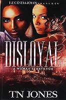 Disloyal: A Woman's Revenge