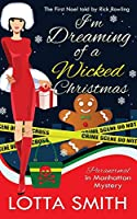 I'm Dreaming of a Wicked Christmas: The First Noel told by Rick Rowling (Paranormal in Manhattan Mystery: A Cozy Mystery on Kindle Unlimited)