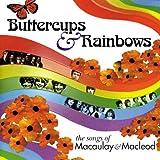バターカップス&レインボウズ ソングス・オブ・マコウレイ&マクロード