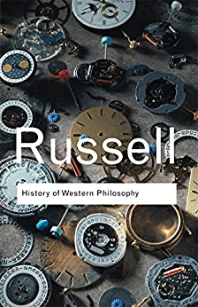 History of Western Philosophy (Routledge Classics) by [Russell, Bertrand]