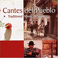 Cantes Del Pueblo: Traditional