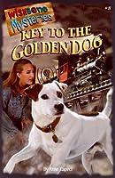 Key to the Golden Dog (Wishbone Mysteries)