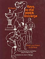 Bill Pearls Keys to the Inner Universe: Worlds Best Built Man