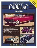 Standard Catalog of Cadillac, 1903-2000