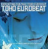 センヲコエテ TOHO EUROBEAT VOL.11 先行シングル[東方Project]