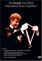 7th Van Cliburn International Piano Competition [DVD] [Import]