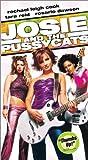Josie & Pussycats [VHS]