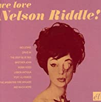 We Love Nelson Riddle