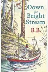 Down The Bright Stream Kindle Edition