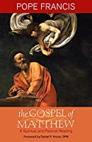 The Gospel of Matthew: A Spiritual and Pastoral Reading