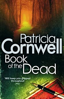 Book of the Dead (Scarpetta 15) by [Cornwell, Patricia]