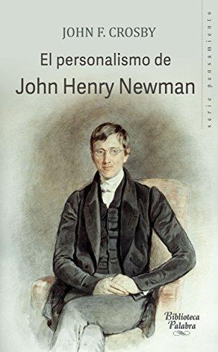 El personalismo de John Henry Newman (Biblioteca Palabra)