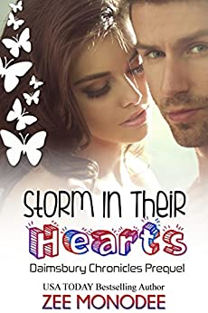 Storm In Their Hearts (The Daimsbury Chronicles Book 0) by [Monodee, Zee]