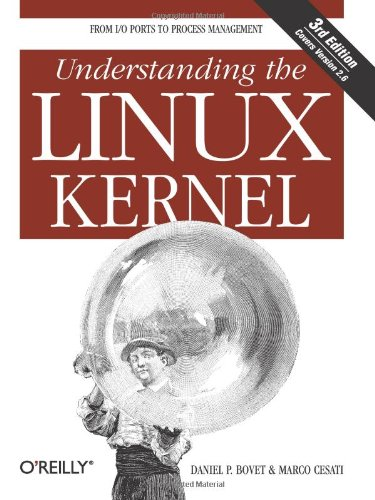 Understanding The Linux Kernelの詳細を見る
