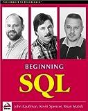 Beginning SQL Programming (Programmer to Programmer)