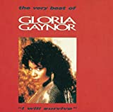 I Will Survive: the Very Best of Gloria Gaynor 画像