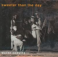 Sweeter Than the Day (Hybr)