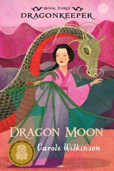 Dragonkeeper 3: Dragon Moon by [Wilkinson, Carole]