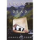Legacy of the Dead: An Inspector Ian Rutledge Mystery