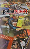 polnareport―ミッシェル・ポルナレフ挑戦と変遷のレポート