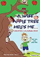 A Wise Apple Tree Helps Me: Colouring Journal